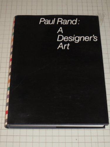 Paul Rand : A Designer's Art: Rand, Paul
