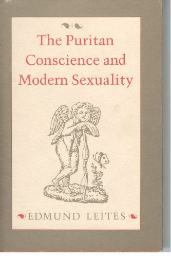 9780300034905: The Puritan Conscience and Modern Sexuality