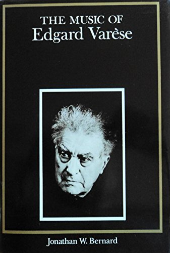 9780300035155: The Music of Edgard Varese (Composers of the Twentieth Century)