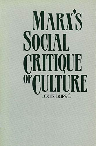 9780300035179: Marx's Social Critique of Culture