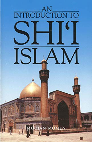 9780300035315: An Introduction to Shi'I Islam: The History and Doctrines of Twelver Shi'Ism
