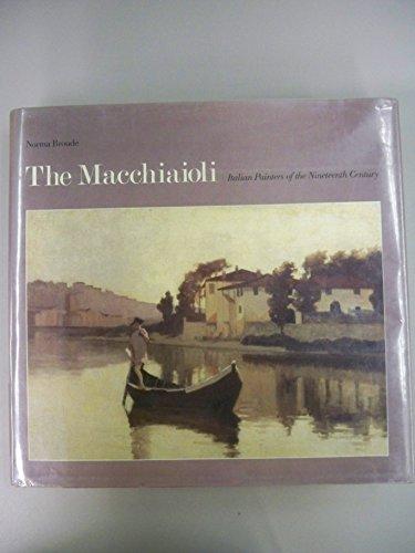 9780300035476: The Macchiaioli : Italian Painters of the Nineteenth Century
