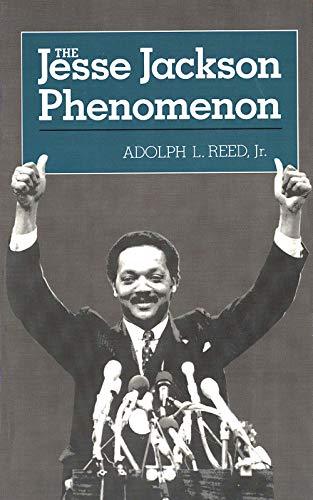 9780300035520: The Jesse Jackson Phenomon: The Crisis of Purpose in Afro-American Politics (Yale Fastbacks)