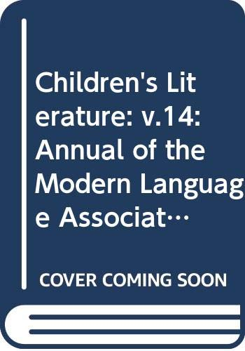 Children's Literature: v.14: Annual of the Modern Language Association Group on Children's Literature (Vol 14) (0300035659) by Francelia Butler; etc.; Margaret Higonnet; Barbara Rosen