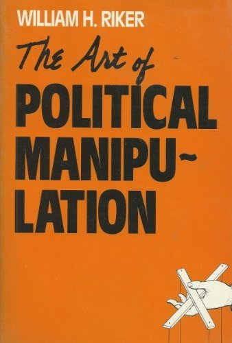 9780300035919: The Art of Political Manipulation
