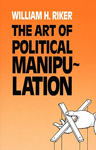 9780300035926: The Art of Political Manipulation