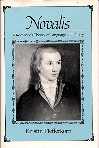 9780300035971: Novalis: Romantic's Theory of Language and Poetry