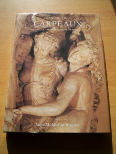 9780300036053: Jean-Baptiste Carpeaux: Sculptor of the Second Empire