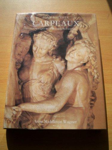 9780300036053: Jean-Baptiste Carpeaux: Sculptor of the Second Empire