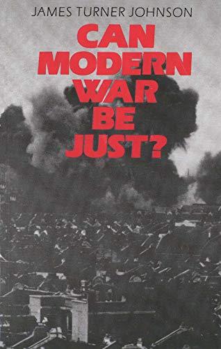 9780300036268: Can Modern War be Just?