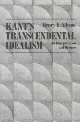 9780300036299: Kant's Transcendental Idealism: An Interpretation and Defense