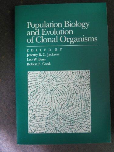 9780300036503: Population Biology and Evolution of Clonal Organisms