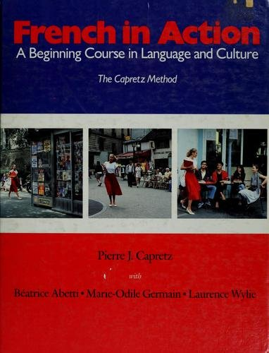 9780300036558: French in Action: A Beginning Course in Language and Culture