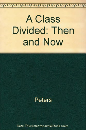 9780300036664: A Class Divided: Then and Now