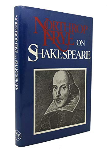 9780300037111: Northrop Frye on Shakespeare