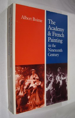 9780300037326: The Academy and French Painting in the 19th Century