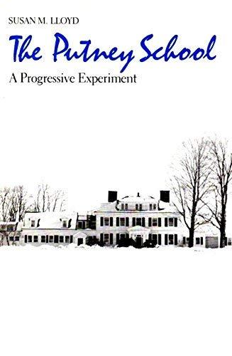 9780300037425: The Putney School: A Progressive Experiment