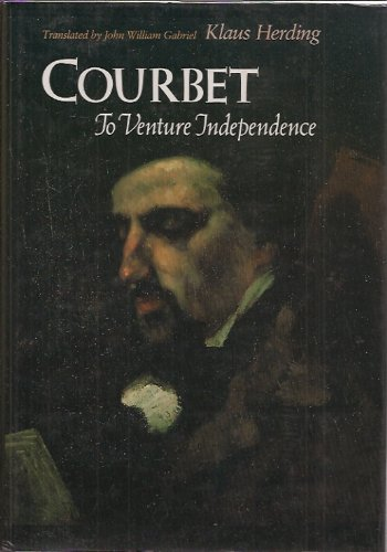 Courbet: To Venture Independence (0300037449) by Klaus Herding