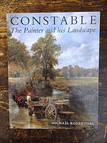 9780300037531: Constable: The Painter and His Landscape