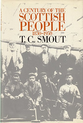 9780300037746: A Century of the Scottish People, 1830-1950