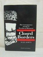 Closed Borders: The Contemporary Assault on Freedom of Movement (Twentieth Century Fund Report): ...