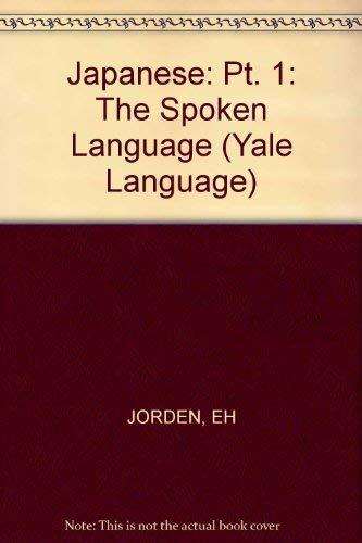 9780300038316: Japanese, the Spoken Language