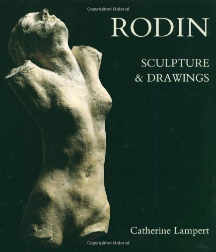 9780300038323: Rodin: Sculpture and Drawings