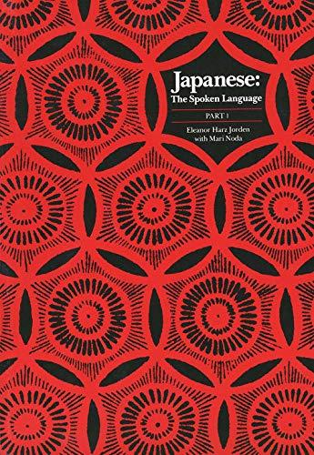 9780300038347: Japanese, the Spoken Language: Part 1