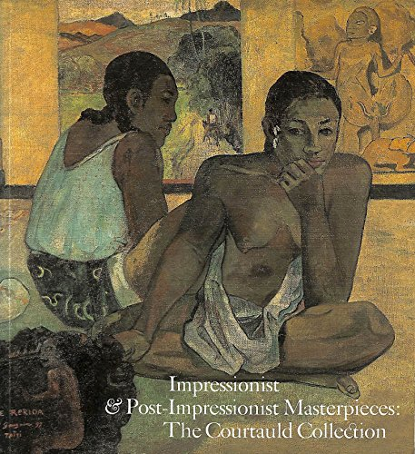 9780300038910: Impressionist and Post-Impressionist Masterpieces: The Courtauld Collection