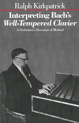9780300038934: Interpreting Bach's Well-Tempered Clavier: A Performer's Discourse of Method