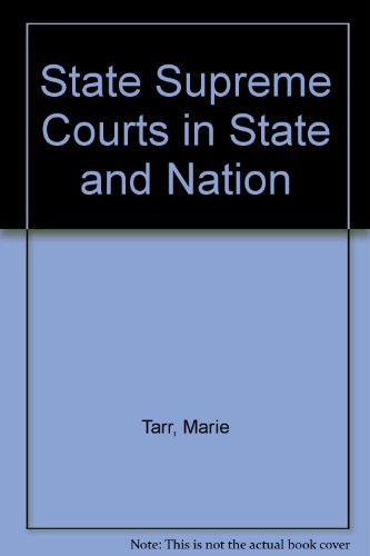 9780300039122: State Supreme Courts in State and Nation