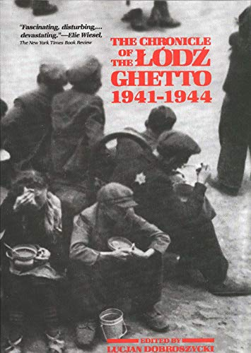 9780300039245: The Chronicle of the Lodz Ghetto, 1941-1944
