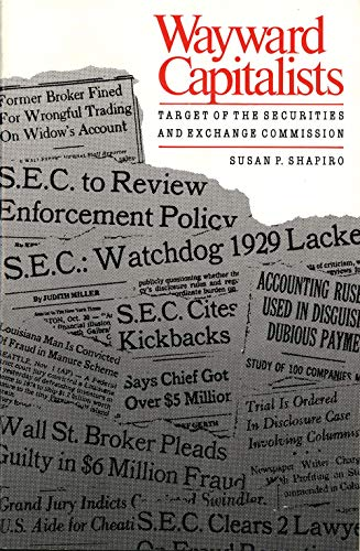 9780300039337: Wayward Capitalists: Targets of the Securities and Exchange Commission (Yale Studies on White-Collar Crime Series)