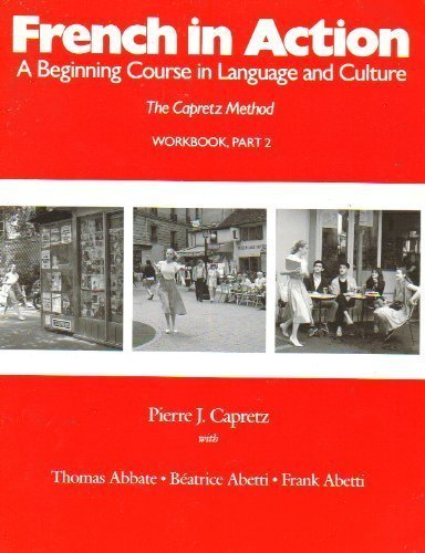 9780300039382: French in Action: A Beginning Course in Language and Culture: Workbook, Part 2