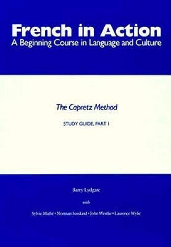 9780300039399: French in Action: A Beginning Course in Language and Culture: Study Guide, Part 1 (Yale Language Series)