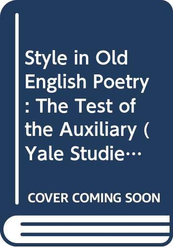 9780300039566: Style in Old English Poetry: The Test of the Auxiliary (Yale Studies in English)