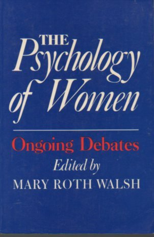 9780300039665: The Psychology of Women: Ongoing Debates