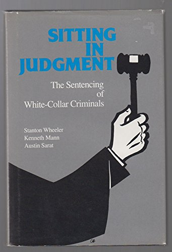 Sitting in Judgment : The Sentencing of: Stanton Wheeler; Austin