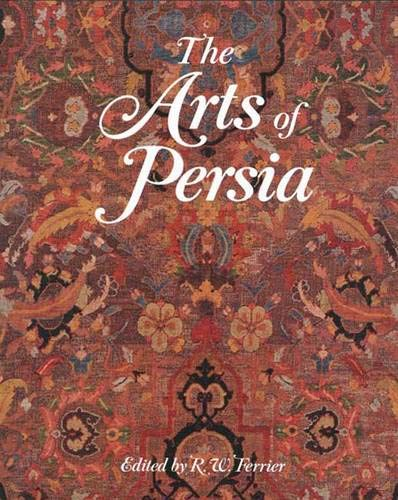 9780300039870: The Arts of Persia