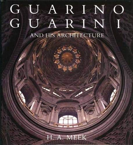 9780300039894: Guarino Guarini and His Architecture
