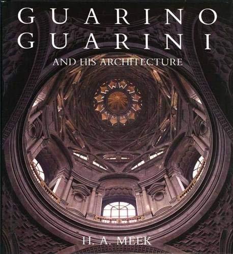 9780300039894: Guarino Guarini and His Architecture