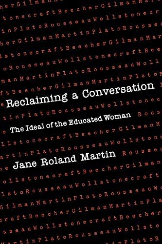 9780300039993: Reclaiming a Conversation: The Ideal of Educated Woman
