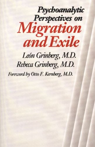 9780300040111: Psychoanalytic Perspectives on Migration and Exile