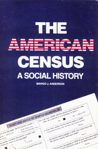 9780300040142: The American Census: A Social History