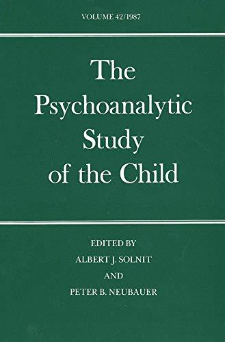 9780300040579: The Psychoanalytic Study of the Child: Volume 42 (The Psychoanalytic Study of the Child Series)