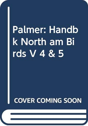 9780300040623: Palmer: Handbk North am Birds V 4 & 5