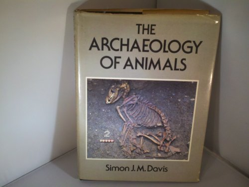 9780300040654: The Archaeology of Animals