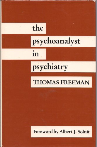 9780300040715: The Psychoanalyst in Psychiatry