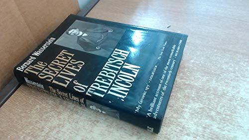 The Secret Lives of Trebitsch Lincoln: Wasserstein, Bernard
