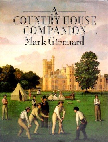 9780300040838: A Country House Companion